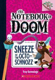 The Notebook of Doom Sneeze of the Octo-Schnozz