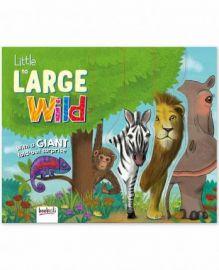 Wild Animals : Little to Large