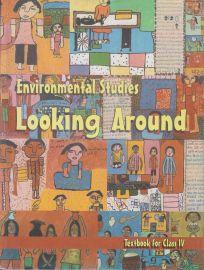 Looking Around NCERT Environmental Studies Textbook Standard - 4 (With Transparent Binding)