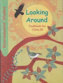 Looking Around NCERT Environmental Studies Textbook Standard - 3 (With Transparent Binding)