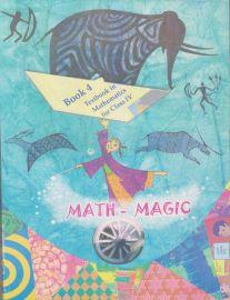 Math Magic NCERT Mathematics Textbook Standard - 4 (With Transparent Binding)