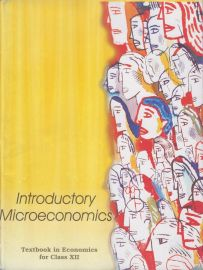 Introductory Microeconomics NCERT Economics Textbook Standard - 12 (With Transparent Binding)