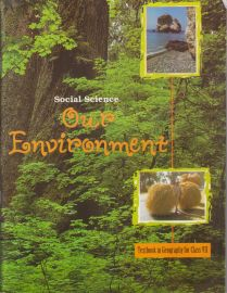 Our Environment NCERT Social Science (Geography) Textbook Standard - 7 (With Transparent Binding)